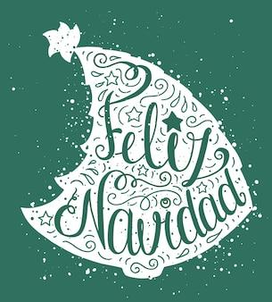 緑のクリスマスツリーとタイポグラフィのポスター。テキスト付きのかわいいカード-feliznavidad。