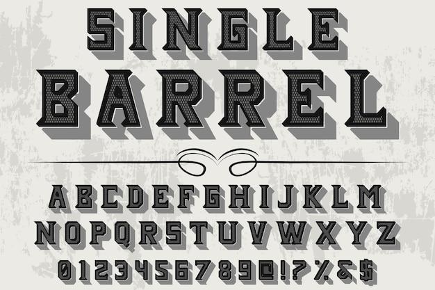 Typography shadow effect label design single barrel