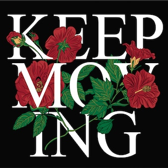 Typography slogan with flower vector for t shirt printing