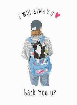 Typography slogan with girl carrying cat in backpack illustration