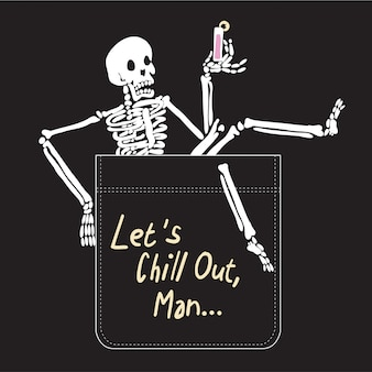 Typography slogan with skeleton vector for t shirt printing