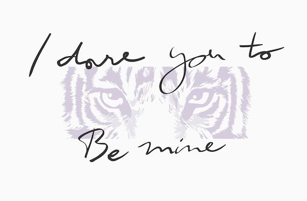 Typography slogan with tiger eyes illustration for fashion print