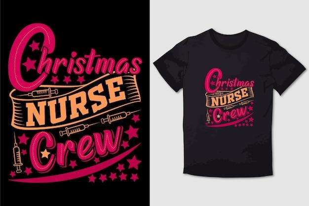 Typography tshirt design christmas nursecrew