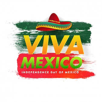 Typography of viva mexico independence day with sombrero