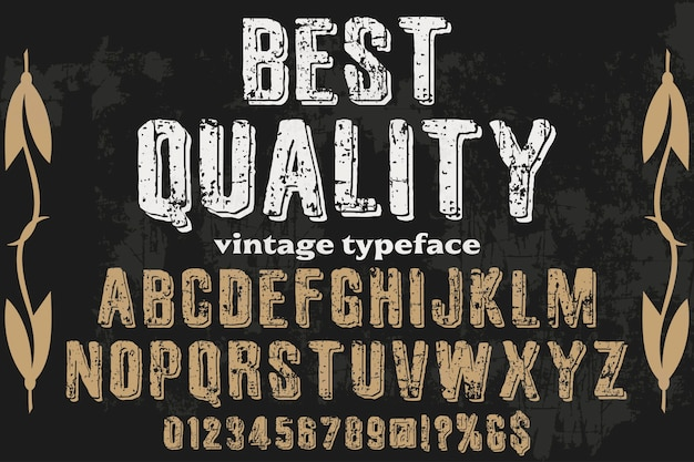 Typography with the word best quality