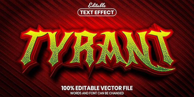 Tyrant text, font style editable text effect
