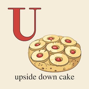 逆さまのケーキと文字u。お菓子とイラストの英語のアルファベット。