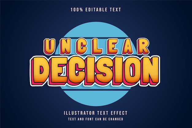 Unclear decision ,3d editable text effect yellow gradation pink shadow comic text style