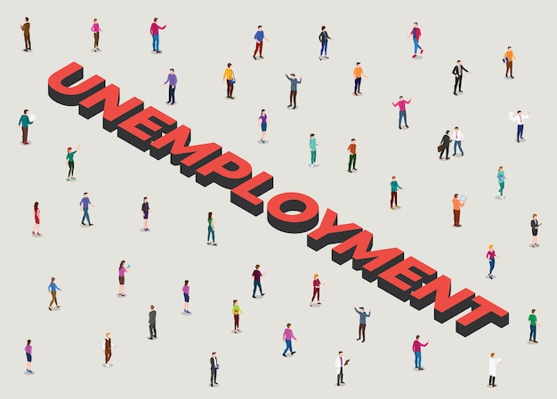 Unemployment concept with people crowd beside big text un employment with modern isometric style illustration