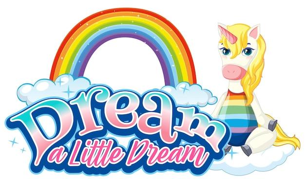 꿈 작은 꿈 글꼴 배너와 유니콘 만화 캐릭터