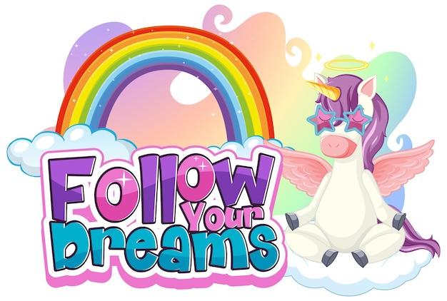 Единорог мультипликационный персонаж с баннером шрифта follow your dream