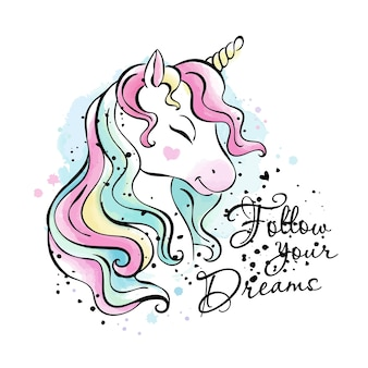 Unicorn drawing. follow your dreams.