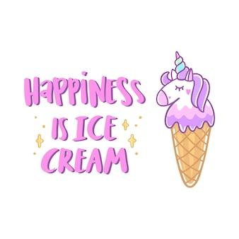 Unicorn ice cream with stars and funny quote happiness is ice cream