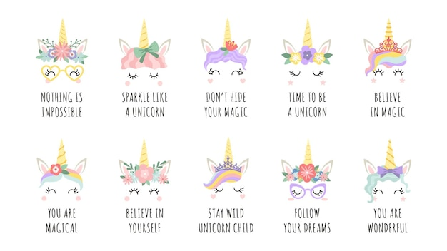 Unicorn quotes. magic fairy horse with horn faces and motivational phrase. girl print with slogan follow your dreams and believe vector set. believe in yourself, magic. cure creatures with flowers