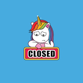 Unicorn with a closed sign