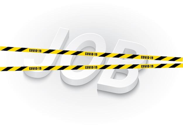 2020年のcovidimpactの雇用社会的実例制限されたテープの交差した仕事のサイン