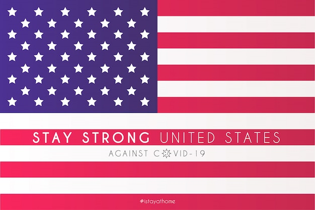 United states flag with support message against covid-19