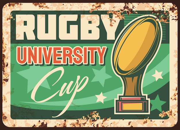 University league rugby cup rusty metal plate. golden cup with quanco ball on stand, stars and typography