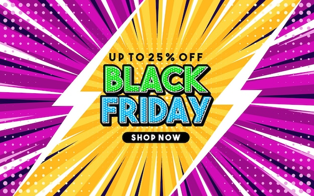Up to 25% off black friday pop art style phrase comic style