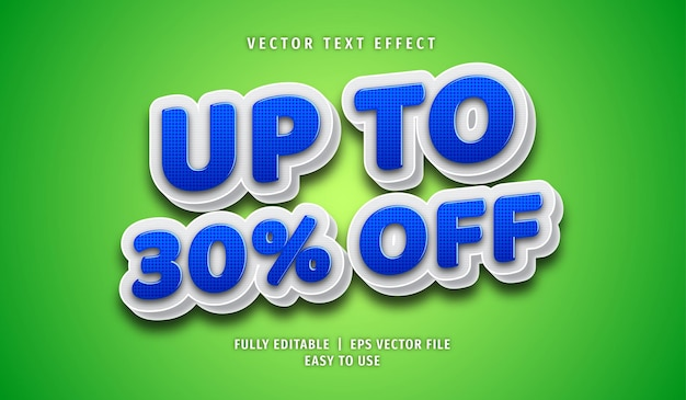 Up to 30% off text effect, editable text style