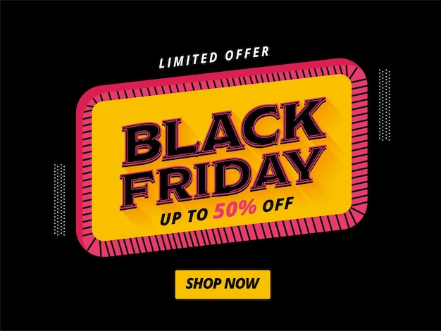 Up to 50% off for black friday sale poster design for advertising.