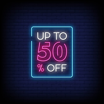 Up to 50% off neon signs style text