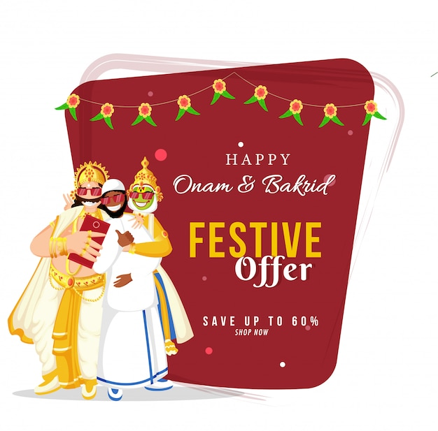 Up to 60% off for happy onam & bakrid sale poster design with cheerful king mahabali, kathakali dancer and islamic man selfie together from smartphone.
