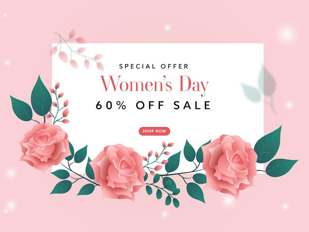 Up to 60% off for women's day sale poster design with glossy pink flowers and green leaves