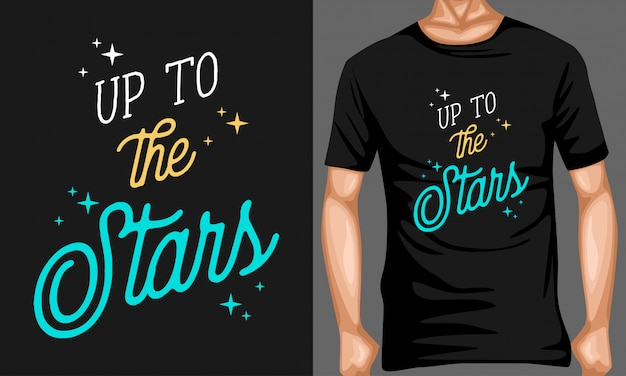 Up to the stars typography quotes