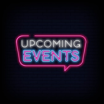 Upcoming events neon sign text vector
