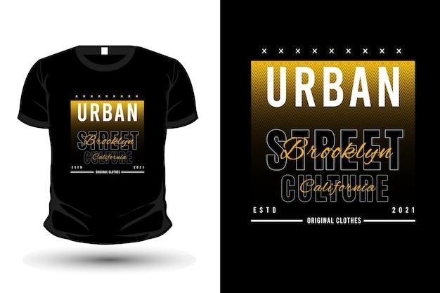 Городская уличная культура бруклин калифорния типография товар дизайн футболки