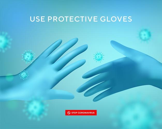 Используйте перчатки. вирус защищает баннер. реалистичные защитные перчатки. вирус ковид-19, бактерии, пыль, слизь и слюна. остановите распространение микробов при чихании и кашле.