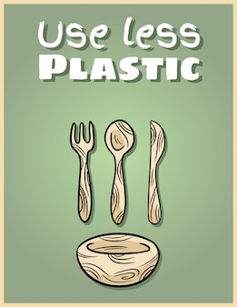 Use less plastic bamboo dishware poster. motivational phrase. ecological and zero-waste product. go green living