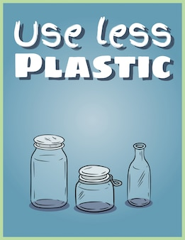 Use less plastic glass jars poster.