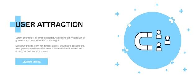 ユーザーアトラクションアイコン、バナーアウトラインテンプレートの概念。ユーザーアトラクションラインイラストデザイン