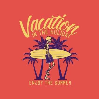 休日の休暇はサーフィンボードヴィンテージを運ぶスケルトンで夏をお楽しみください