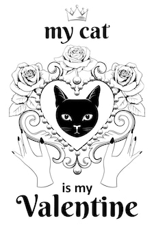 Valentine card concept. black cat face in ornamental vintage heart shaped frame with hands and text.