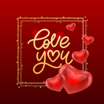 Valentine card love you with calligraphic lettering