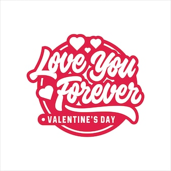 Valentine day love you forever lettering logo