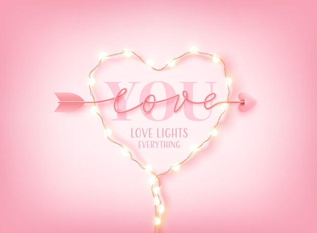 Valentine's day card or banner with love you word,  led string lights and arrow love script word hand drawn lettering on pink.