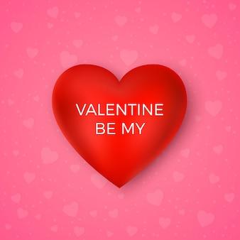 발렌타인 데이 인사말 카드. 내 발렌타인이 되십시오. 텍스트와 붉은 심장