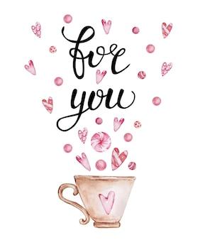 手書きのグリーティングレターと装飾的な水彩イラストが付いたバレンタインデーのグリーティングカード。あなたのために、カップ、お菓子、そしてハート