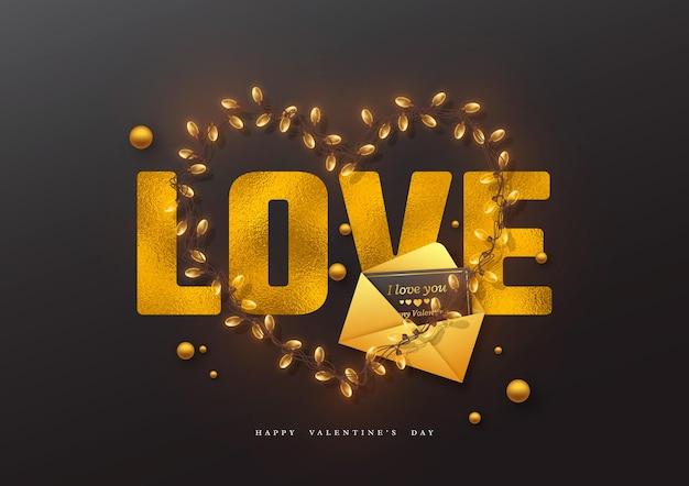 День святого валентина праздник. любовь слова блеска с эффектом фольги, сердце гирлянды и поздравительная открытка с конвертом.