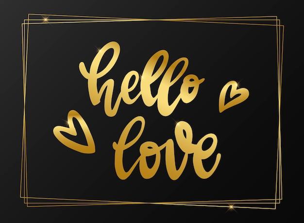 Valentine's day quote 'hello love'