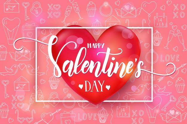 Valentine's day  with 3d red heart and frame on pink pattern with hand drawn love line art symbols. sketch. happy valentine's day.