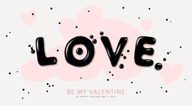 Valentines day background with lettering love  romantic banner ve