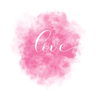Valentines day  background with pink watercolor stain and lettering inscription love. interior card illustration.