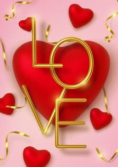 Приветствие дня святого валентина, реалистичные красные сердца в мишуре и золотом металлическом тексте