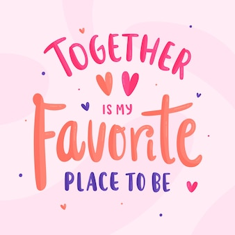 Valentines day romantic lettering