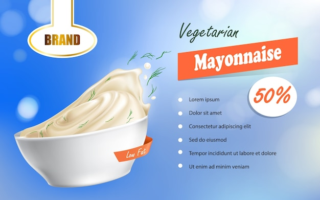 Vector 3d illustration, realistic poster with a bowl filled with mayonnaise